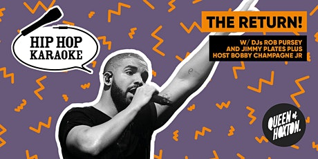 Hip Hop Karaoke - The Return! tickets
