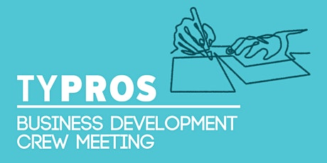 TYPROS Business Development Crew: Let's Connect! tickets