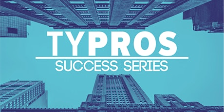 TYPROS Success Series: How to Succeed in 2021 Pt. 2 tickets