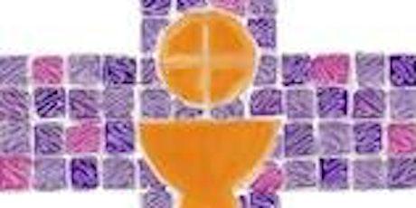 May 2021 Sacrament of First Eucharist  -  Sunday 10am Mass tickets
