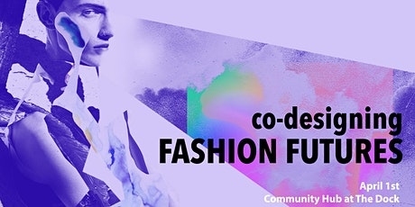Co-designing Fashion Futures tickets