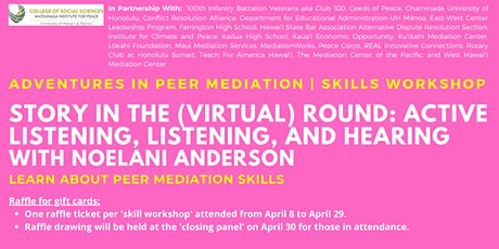 Story in the (virtual) Round: Active Listening   Skills Workshop tickets