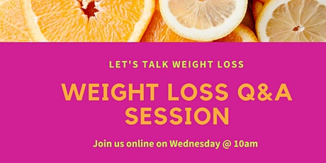 Weight Loss Q&A Session tickets