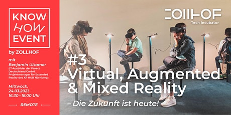 #3 Know-How Event - Online Edition: Virtual, Augmented & Mixed Reality Tickets