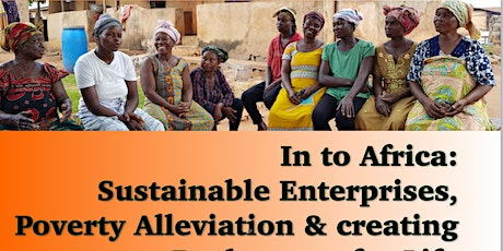 Into Africa: Sustainable Enterprise, Pov Alleviation, Beekeepers for Life tickets