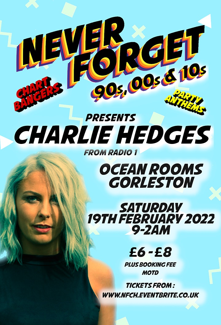 Never Forget - 90s, 00s  & 10s Feat Charlie Hedges **NEW DATE** image