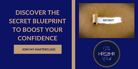 Discover  The Secret Blueprint To Boost Your Confidence tickets