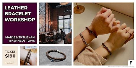 Leather Bracelet Workshop 皮革手帶工作坊 tickets