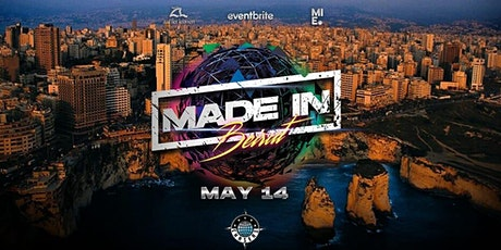 Made In Beirut - Friday 14 May tickets