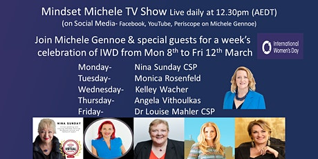 Mindset Michele TV Show IWD Celebrations 8th-12th March tickets