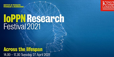 IoPPN Research Festival 2021 tickets
