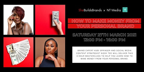 MASTERCLASS - Make Money From Your Personal Brand tickets