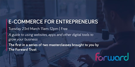 E-commerce for Entrepreneurs tickets