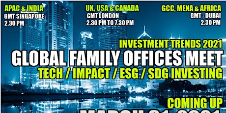 3rd Global Family Offices Meet-Tech-Impact-ESG-SDG Investing - APAC / INDIA tickets