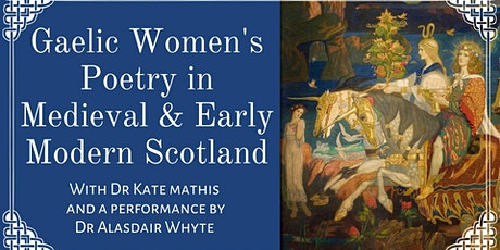 Gaelic Women's Poetry in Medieval and Early Modern Scotland tickets