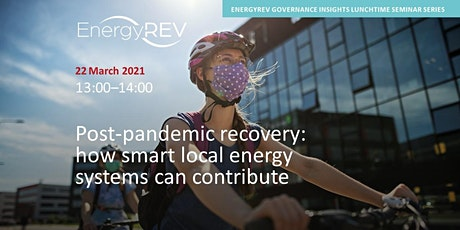 Post-Pandemic Recovery: How Smart Local Energy Systems Can Contribute tickets