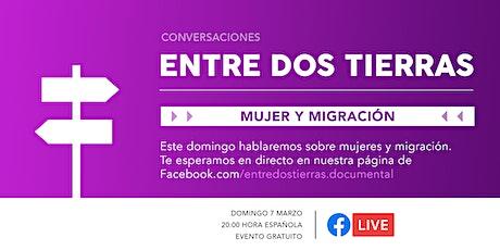 Mujeres y migración - Conversaciones Entre Dos Tierras entradas