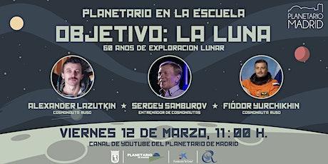 OBJETIVO: LA LUNA. 60 AÑOS DE EXPLORACIÓN LUNAR boletos