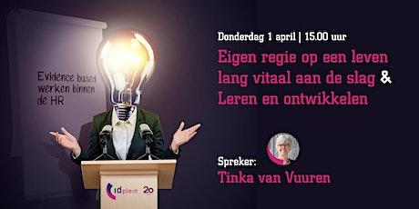 Terugkijken 01-04-2021 - Tinka van Vuuren-Leren, Ontwikkelen & eigen regie tickets