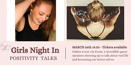 'Girls Night In' Positivity talks with guest speakers to empower tickets