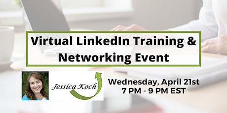 Virtual LinkedIn Training & Networking Event biglietti