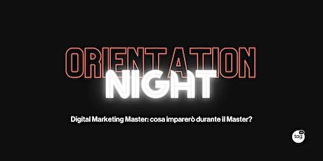 Orientation Night | Digital Marketing Master biglietti