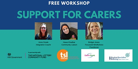 Support for Carers - Free Workshop tickets