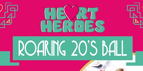 Heart Heroes Roaring 20's Ball tickets