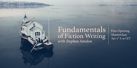 Fundamentals of Fiction Writing   Free Opening Masterclass with S. Amidon tickets