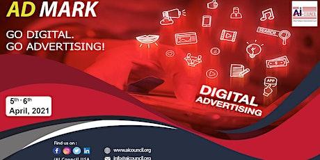 AD-MARK - The Revolutionary Summit On Digital Marketing & Advertisement tickets