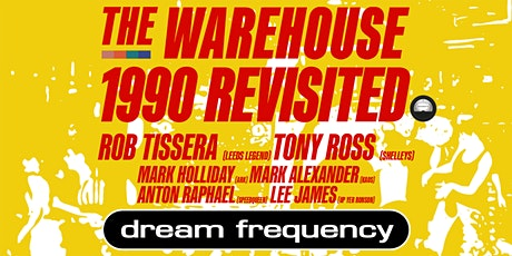 1990 REVISITED: Dream Frequency/Rob Tissera/Tony Ross/Mark Holliday/Mark A. tickets