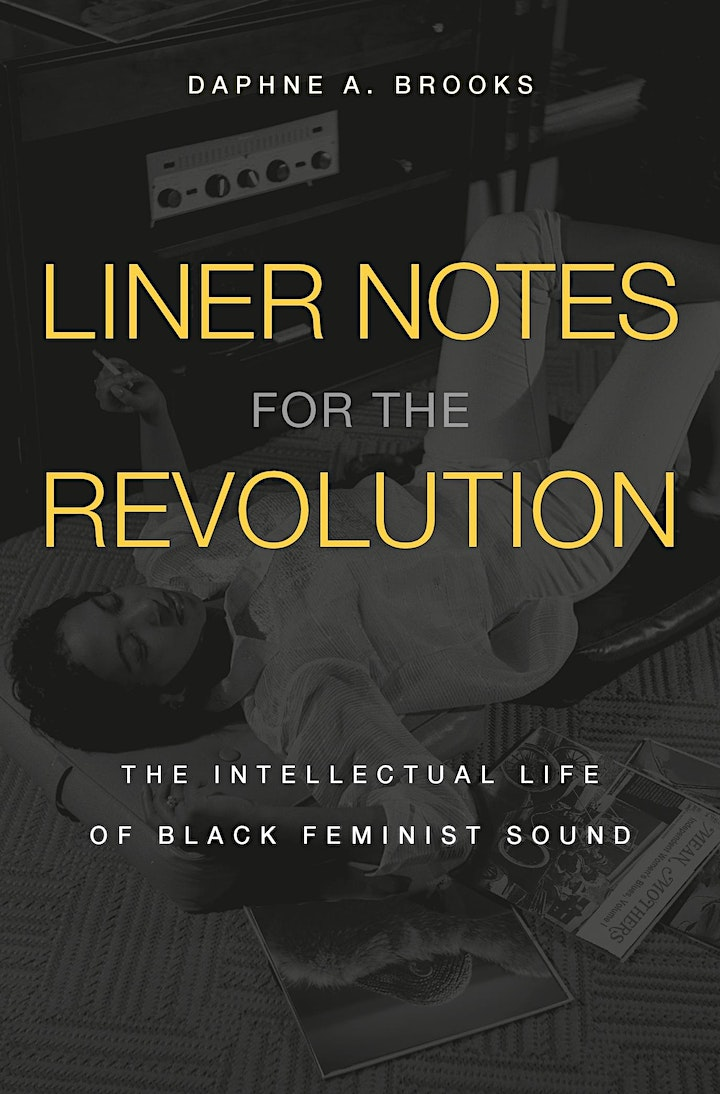 WJF 2021: Liner Notes For The Revolution with Daphne Brooks image