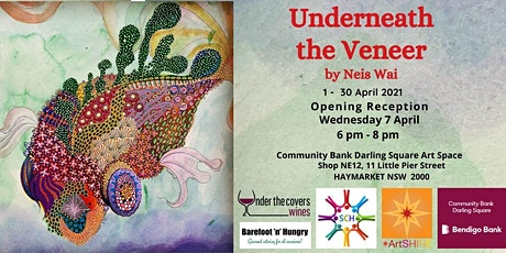 Art Exhibition Opening: Underneath the Veneer by Neis Wai tickets