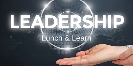 Leadership Lunch and Learn- Building resilience remotely tickets