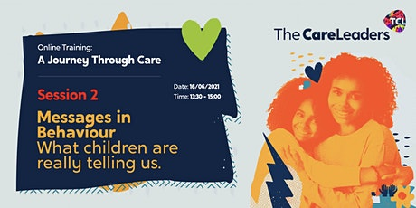 A  Journey Through Care | Session 2: Messages in Behaviour tickets