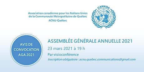 Assemblée générale annuelle de l'ACNU-Québec billets