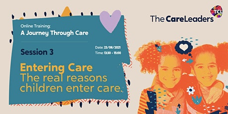 A  Journey Through Care | Session 3:Entering Care tickets