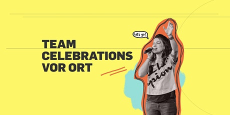 TEAM CELEBRATIONS  SEGETEN 9:00 / 10:30 UHR tickets