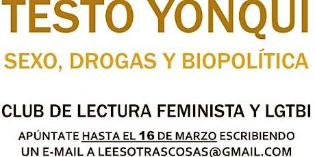 'Testo yonqui. Sexo, drogas y biopolítica' de Paul B. Preciado entradas