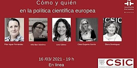 Cómo y quién en la política científica europea entradas