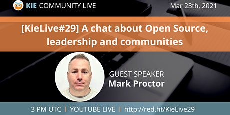 [KieLive#29] A chat about Open Source, leadership and communities tickets