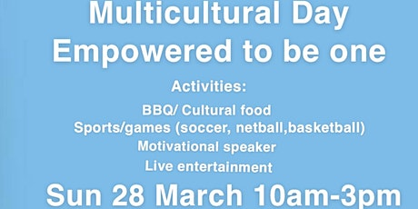Multicultural Day - Empowered to be one tickets