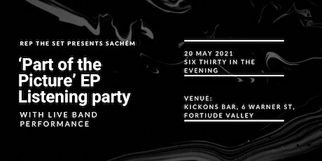 Sachém 'Part of the Picture' EP Listening Party tickets