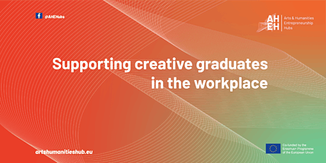 Supporting Creative Graduates in the Workplace tickets