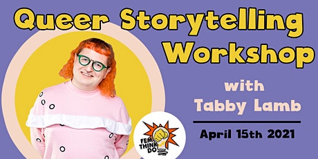 Queer Storytelling Workshop with Tabby Lamb tickets