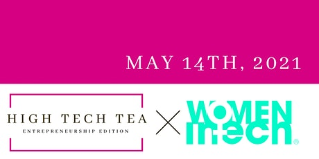 High Tech Tea x Women in Tech: The Entrepreneurs edition tickets