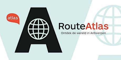 Route Atlas - ontdek de wereld in Antwerpen (groepsticket) billets
