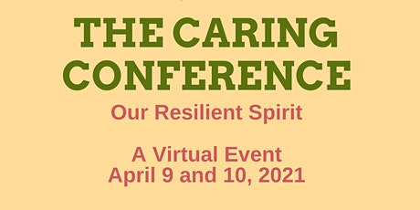 The Caring Conference: Our Resilient Spirit tickets