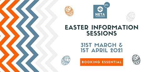 NETA Training Easter Information Sessions tickets