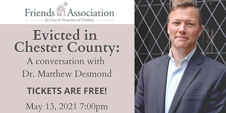 Evicted in Chester County:  A  Conversation with Dr. Matthew Desmond tickets